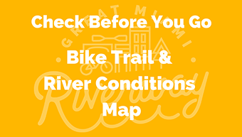 Trail & River Conditions Map
